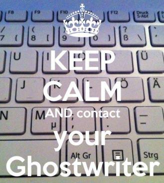 Keep Calm Ghostwriter
